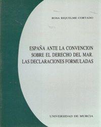 ESPAÑA ANTE LA CONVENCION SOBRE EL DERECHO DEL MAR