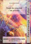 REGS DE GRAVETAT I DE PRESSIÓ