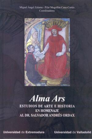 ALMA ARS. ESTUDIOS DE ARTE E HISTORIA EN HOMENAJE AL DR. SALVADOR ANDRÉS ORDAX.