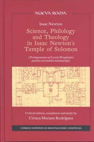 SCIENCE, PHILOLOGY AND THEOLOGY IN ISAAC NEWTON´S TEMPLE OF SOLOMON PROLEGOMENA AD LEXICI PROPHETICI