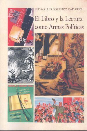 EL LIBRO Y LA LECTURA COMO ARMAS POLÍTICAS