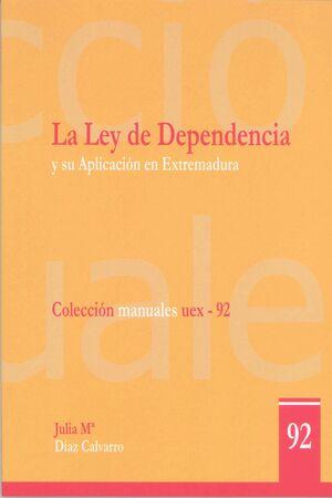 LA LEY DE LA DEPENDENCIA Y SU APLICACIÓN EN EXTREMADURA