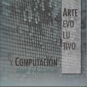 ARTE EVOLUTIVO Y COMPUTACIÓN