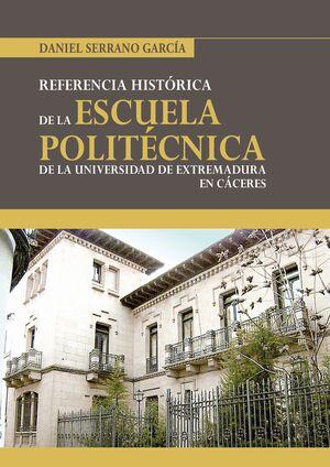 HISTORIA DE LA ESCUELA POLITÉCNICA DE CÁCERES