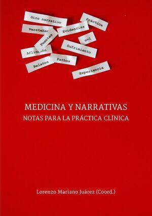 MEDICINA Y NARRATIVAS. NOTAS PARA LA PRÁCTICA CLÍNICA