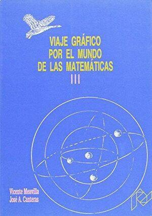 VIAJE GRÁFICO POR EL MUNDO DE LAS MATEMÁTICAS. III
