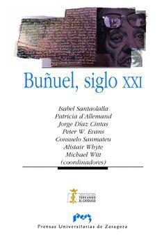 BUÑUEL, SIGLO XXI