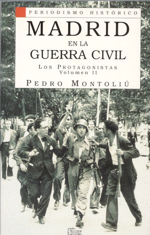 MADRID EN LA GUERRA CIVIL II