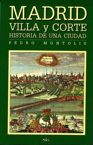 MADRID VILLA Y CORTE. CALLES Y PLAZAS
