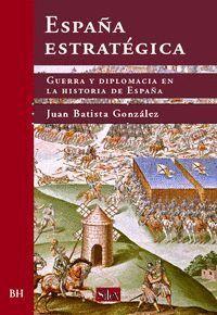 ESPAÑA ESTRATÉGICA