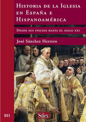 HISTORIA DE LA IGLESIA EN ESPAÑA E HISPANOAMÉRICA