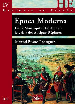 HISTORIA DE ESPAÑA VOL 4. ÉPOCA MODERNA