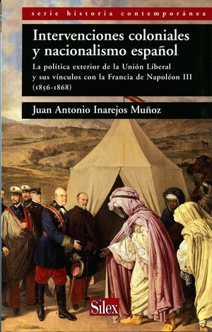 INTERVENCIONES COLONIALES Y NACIONALISMO ESPAÑOL