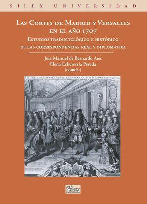 LAS CORTES DE MADRID Y VERSALLES EN EL AÑO 1707