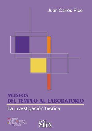 MUSEOS: DEL TEMPLO AL LABORATORIO