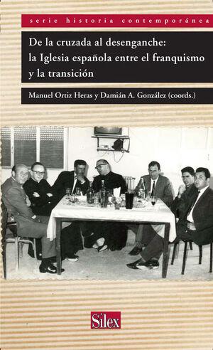 DE LA CRUZADA AL DESENGANCHE