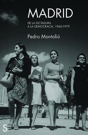 MADRID, DE LA DICTADURA A LA DEMOCRACIA