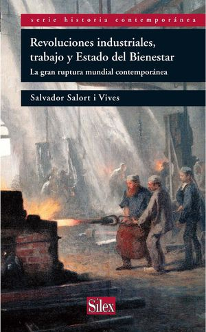 REVOLUCIONES INDUSTRIALES, TRABAJO Y ESTADO DEL BIENESTAR