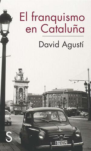 EL FRANQUISMO EN CATALUÑA