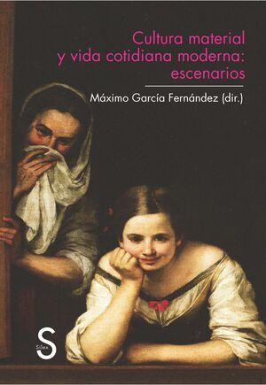 CULTURA MATERIAL Y VIDA COTIDIANA: ESCENARIOS