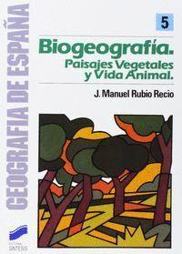 BIOGEOGRAFIA PAISAJES VEGETALES Y VIDA ANIMAL