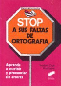 STOP A SUS FALTAS DE ORTOGRAFÍA
