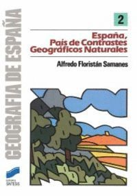 ESPAÑA PAIS DE CONTRASTES GEOGRAFICOS