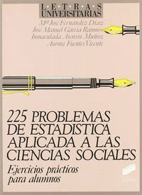 DOSCIENTOS VEINTICINCO PROBLEMAS ESTADÍSTICA... A CIENCIAS SOCIALES