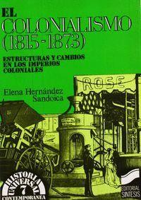 EL COLONIALISMO (1815-1873)