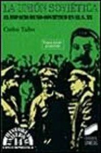 LA UNIÓN SOVIÉTICA (1917-1991)