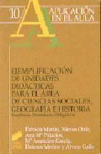 EJEMPLIFICACIÓN DE UNIDADES DIDÁCTICAS PARA EL ÁREA DE CIENCIAS SOCIALES, GEOGRAFÍA E HISTORIA, ESO