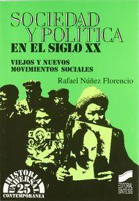 SOCIEDAD Y POLÍTICA EN EL SIGLO XX