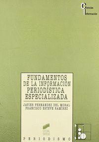 FUNDAMENTOS DE LA INFORMACIÓN PERIODÍSTICA ESPECIALIZADA