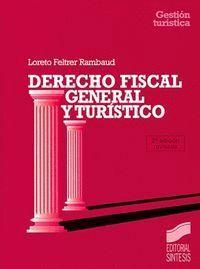 DERECHO FISCAL GENERAL Y TURÍSTICO