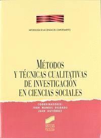MÉTODOS Y TÉCNICAS CUALITATIVAS INVESTIGACIÓN EN CIENCIAS SOCIALES