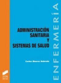 ADMINISTRACIÓN SANITARIA Y SISTEMA DE SALUD