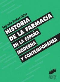 HISTORIA DE LA FARMACIA EN ESPAÑA MODERNA Y CONTEMPORÁNEA