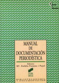 MANUAL DE DOCUMENTACIÓN PERIODÍSTICA