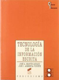 TECNOLOGÍA DE LA INFORMACIÓN ESCRITA