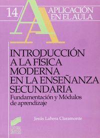 INTRODUCCIÓN A LA FÍSICA MODERNA EN LA EDUCACIÓN SECUNDARIA