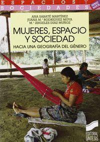 MUJERES, ESPACIO Y SOCIEDAD