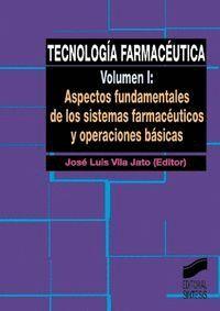 ASPECTOS FUNDAMENTALES DE LOS SISTEMAS FARMACÉUTICOS Y OPERACIONES BÁSICAS
