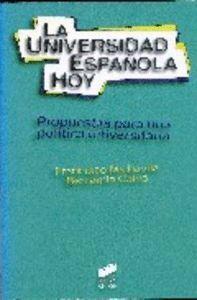 LA UNIVERSIDAD ESPAÑOLA HOY