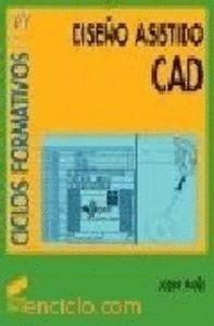 DISEÑO ASISTIDO, CAD