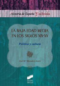 LA BAJA EDAD MEDIA EN LOS SIGLOS XIV-XV