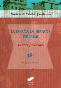 LA ESPA�A DE FRANCO (1939-1975)