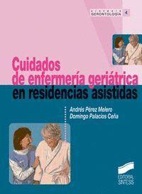 CUIDADOS DE ENFERMERÍA GERIÁTRICA EN RESIDENCIAS ASISTADAS
