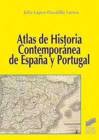 ATLAS DE HISTORIA CONTEMPORÁNEA DE ESPAÑA Y PORTUGAL
