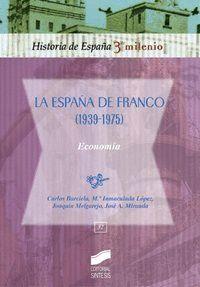 ESPAÑA DE FRANCO (1939-1975)