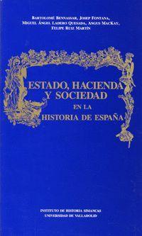 ESTADO, HACIENDA Y SOCIEDAD EN LA HISTORIA DE ESPAÑA